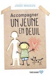 Dernières parutions sur Deuil, Accompagner un jeune en deuil