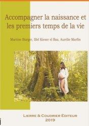 Dernières parutions sur nourrissons, Accompagner la naissance et les premiers temps de la vie
