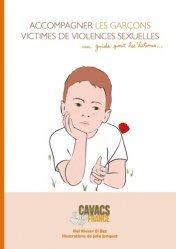 Dernières parutions sur Couple, enfant et famille, Accompagner les garçons victimes de violences sexuelles