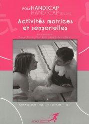 Souvent acheté avec L'enfant insupportable, le Activités motrices et sensorielles