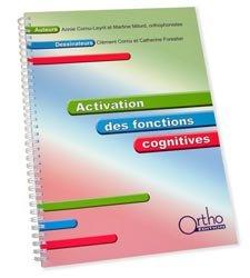 Souvent acheté avec Entraînement morphologique Rééducation du langage écrit, le Activation des fonctions cognitives