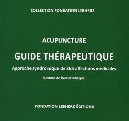 Souvent acheté avec Le nouveau guide Clause, le Acupuncture - Guide thérapeutique, aproche syndromique de 365 affections médicales