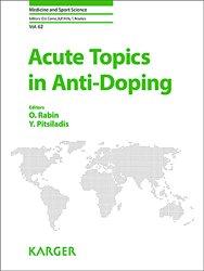 Acute topics in anti-doping
