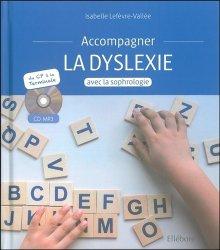 Dernières parutions sur Matériel, Accompagner la dyslexie avec la sophrologie