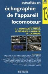 Dernières parutions sur Imagerie des membres et du rachis, Actualités en échographie de l'appareil locomoteur - Tome 13