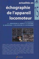 Dernières parutions sur Imagerie des membres et du rachis, Actualités en échographie de l'appareil locomoteur Tome 15