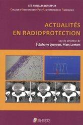 Dernières parutions sur Imagerie médicale, Actualités en radioprotection