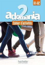 Dernières parutions sur Adolescents, ADOMANIA 2 A1 A2 CAHIER ACTIVITES + CD