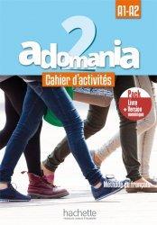 Dernières parutions sur Adolescents, Adomania 2 - Pack Cahier d'activités + Version numérique