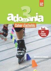 Dernières parutions sur Adolescents, Adomania 3 - Pack Cahier d'activités + Version numérique