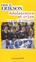 Dernières parutions dans Champs, Adolescence et crise