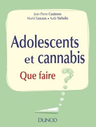 Souvent acheté avec L'adolescence en poche, le Adolescents et cannabis - Que faire ?
