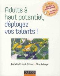 Souvent acheté avec Déficit de l'attention-hyperactivité chez l'adulte, le Adulte à haut potentiel, déployez vos talents !