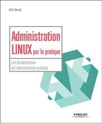 Souvent acheté avec Analyse chimique, le Administration Linux par la pratique