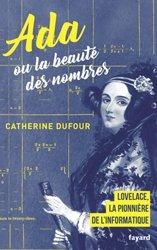 Dernières parutions dans Documents, Ada ou la beauté des nombres
