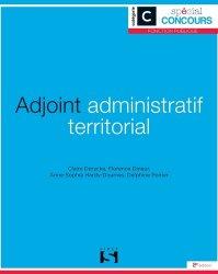 Dernières parutions dans Spécial concours, Adjoint administratif territorial. Catégorie C, 2e édition