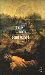 Dernières parutions sur Expériences scientifiques - Inventions et découvertes, Adieu Léonard