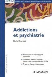 Souvent acheté avec Psychiatrie en milieu carcéral, le Addictions et psychiatrie