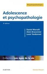 Dernières parutions sur Psychopathologie de l'adolescent, Adolescence et psychopathologie
