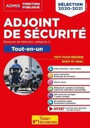 Dernières parutions dans Admis concours de la fonction publique, Adjoint de sécurité Tout-en-un. Epreuves de sélection, catégorie C, Edition 2020-2021