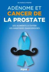 Dernières parutions sur Psycho-oncologie, Adénome et cancer de la prostate