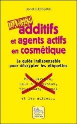 Dernières parutions sur Beauté - Jeunesse, Additifs et agents actifs en cosmétique