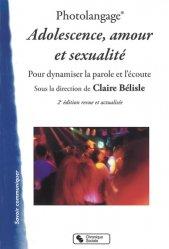 Dernières parutions sur Education sexuelle, Adolescence, amour et sexualité