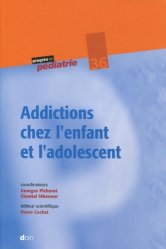 Dernières parutions dans Progrès en pédiatrie, Addictions chez l'enfant et l'adolescent