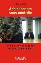 Dernières parutions dans Académique, Adolescences sous contrôle - Genre, race, classe et âge au t