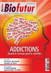 Dernières parutions dans Biofutur, Addictions