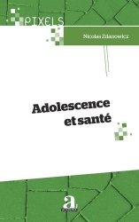 Dernières parutions dans Pixels, Adolescence et santé