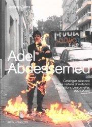 Dernières parutions sur Art contemporain, Adel Abdessemed. Catalogue raisonné des cartons d'invitation (expositions personnelles 2001-2019)
