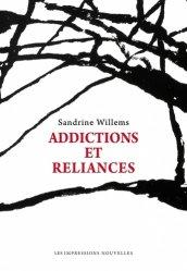 Dernières parutions sur Toxicomanie, Addictions et reliances