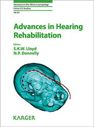 Dernières parutions dans Advances in Oto-Rhino-Laryngology, Advances in Hearing Rehabilitation