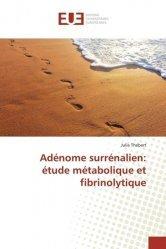 Dernières parutions sur Néphrologie, Adénome surrénalien: étude métabolique et fibrinolytique