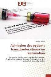 Dernières parutions sur Réanimation, Admission des patients transplantés rénaux en réanimation