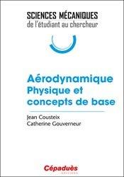 Dernières parutions dans Sciences Mécaniques : de l'étudiant au chercheur, Aérodynamique