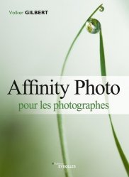 Dernières parutions sur Photographie, Affinity pour les photographes