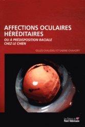 Dernières parutions sur Ophtalmologie - ORL, Affections oculaires héréditaires