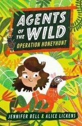 Dernières parutions sur Adolescents, Agents of the Wild: Operation Honeyhunt