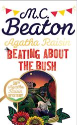 Dernières parutions sur Policier et thriller, Agatha Raisin: Beating About the Bush