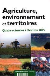Souvent acheté avec Histoires et chronologies de l'agriculture française, le Agriculture, environnement et territoires Quatre scénarios à l'horizon 2025