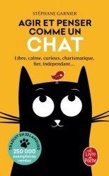 Dernières parutions dans Le Livre de Poche, Agir et penser comme un chat