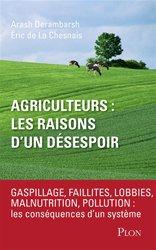 Souvent acheté avec Lettre à un paysan sur le vaste merdier qu'est devenue l'agriculture, le Agriculteurs : les raisons d'un désespoir