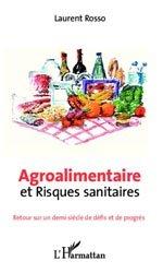 Souvent acheté avec Lobbying de l'agroalimentaire et normes internationales, le Agroalimentaire et risques sanitaires