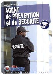 Dernières parutions sur Sécurité - Certifications - Accessibilité, Agent de prévention et de sécurité