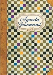 Nouvelle édition Agenda Gourmand 2015