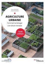 Dernières parutions sur Sciences de la Vie, Agriculture urbaine. Aménager son projet en toiture terrasse