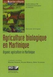 Souvent acheté avec Atlas des poissons et des crustacés d'eau douce de la Martinique, le Agriculture biologique en Martinique