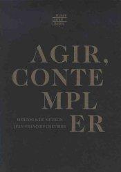 Nouvelle édition Agir, contempler. Edition bilingue français-anglais